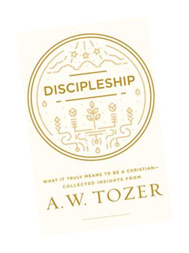 A.W. Tozer – Discipleship